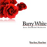 Barry White Barry White - Love Unlimited Orchestra