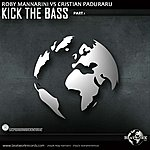 Cristian Paduraru Kick The Bass Part.1