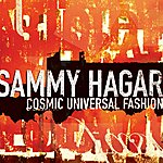 Sammy Hagar Cosmic Universal Fashion (Single)