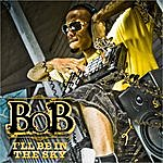 B.o.B I'll Be In The Sky (Single)