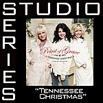 Point Of Grace Tennessee Christmas (Studio Series Performance Track)