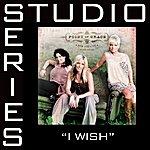 Point Of Grace I Wish (Studio Series Performance Track)