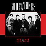 The Godfathers Hit by Hit - Deluxe Edition