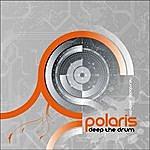 Polaris Deep the drum