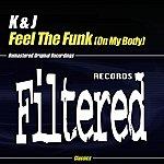 k. Feel The Funk (On My Body)