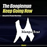Boogie Man Keep Going Now