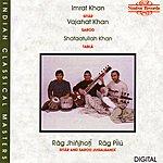 Imrat Khan Rāg Jhiñjotī/Rāg Pilū
