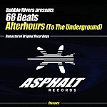 68 Beats Robbie Rivera Presents 68 Beats: Afterhours (To The Underground)(2-Track Single)