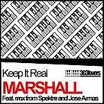 Marshall Keep It Real (The Remixes)
