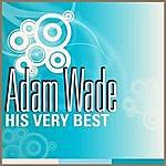 Adam Wade Adam Wade - His Very Best