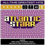 Atlantic Starr Atlantic Starr: All-Time Greatest Hits