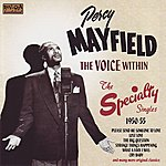 Percy Mayfield The Voice Within: The Speciality Singles 1950-55