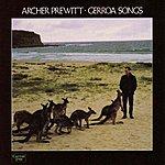 Archer Prewitt Gerroa Songs