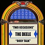 The Deele Two Occasions / Body Talk