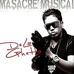 De La Ghetto Massacre Musical