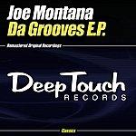 Joe Montana Da Grooves E.P.
