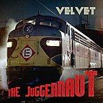 Velvet The Juggernaut