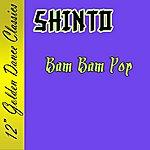 Shinto Bam Bam Pop