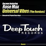 Racoon Universal Vibes: The Remixes (8-Track Maxi-Single)(Feat. Rose Max)