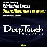 Racoon Come Alive (Don't Be Afraid)(2-Track Single)(Feat. Christine Lucas)