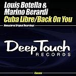 Louis Botella Cuba Libre/Back On You