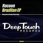 Racoon Brazilian EP