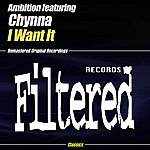 Ambition I Want It (2-Track Single)(Feat. Chynna)