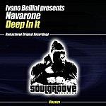 Navarone Ivano Bellini Presents Navarone: Deep In It (2-Track Single)