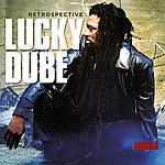 Lucky Dube Retrospective