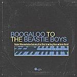 Reuben Wilson Boogaloo To The Beastie Boys