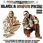 Assassin Assassin & Mopreme Shakur Presents Black & Brown Pride