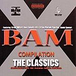 Bam X-Bam Compilation: The Classics