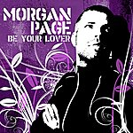 Morgan Page Be Your Lover