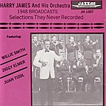 Harry James 1948 Broadcasts - Selections They Never Recorded