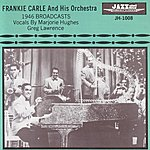 Frankie Carle 1946 Broadcasts