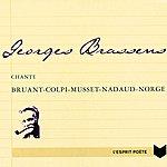 Georges Brassens Georges Brassens Chante Bruant-Colpi-Musset-Nadaud-Norge
