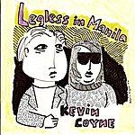 Kevin Coyne Legless in Manila