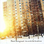 Sherri Youngward The Words That You Left Me
