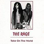 Rage Take On The World