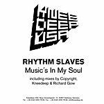 The Rhythm Slaves Musics In My Soul