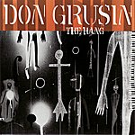 Don Grusin The Hang: Live