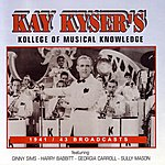 Kay Kyser Kollege Of Musical Knowledge: 1941-43 Broadcasts