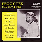 Peggy Lee Live 1947 & 1952