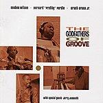 Reuben Wilson The Godfathers Of Groove