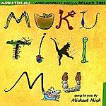 Michael Mish Muku-Tiki-Mu . World Children's Music