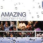 Stephen Hurd Amazing (Single)