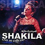 Shakila Shakila Live In Concert - Persian Music