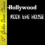 Hollywood Rock The House
