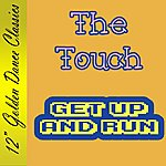 The Touch Get Up And Run