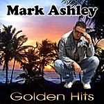 Mark Ashley Golden Hits